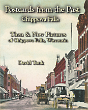 Postcards from the Past_ Chippewa Falls, Wisconsin